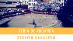 FERIA DE ARGANDA 2018 - DESAFÍO GANADERO