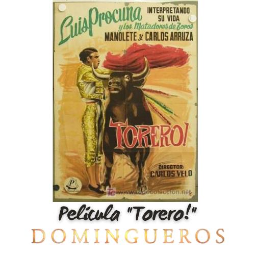 Domingueros - Película Torero