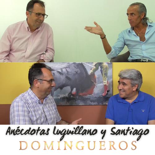 Domingueros - Anécdotas Luguillano y Santiago
